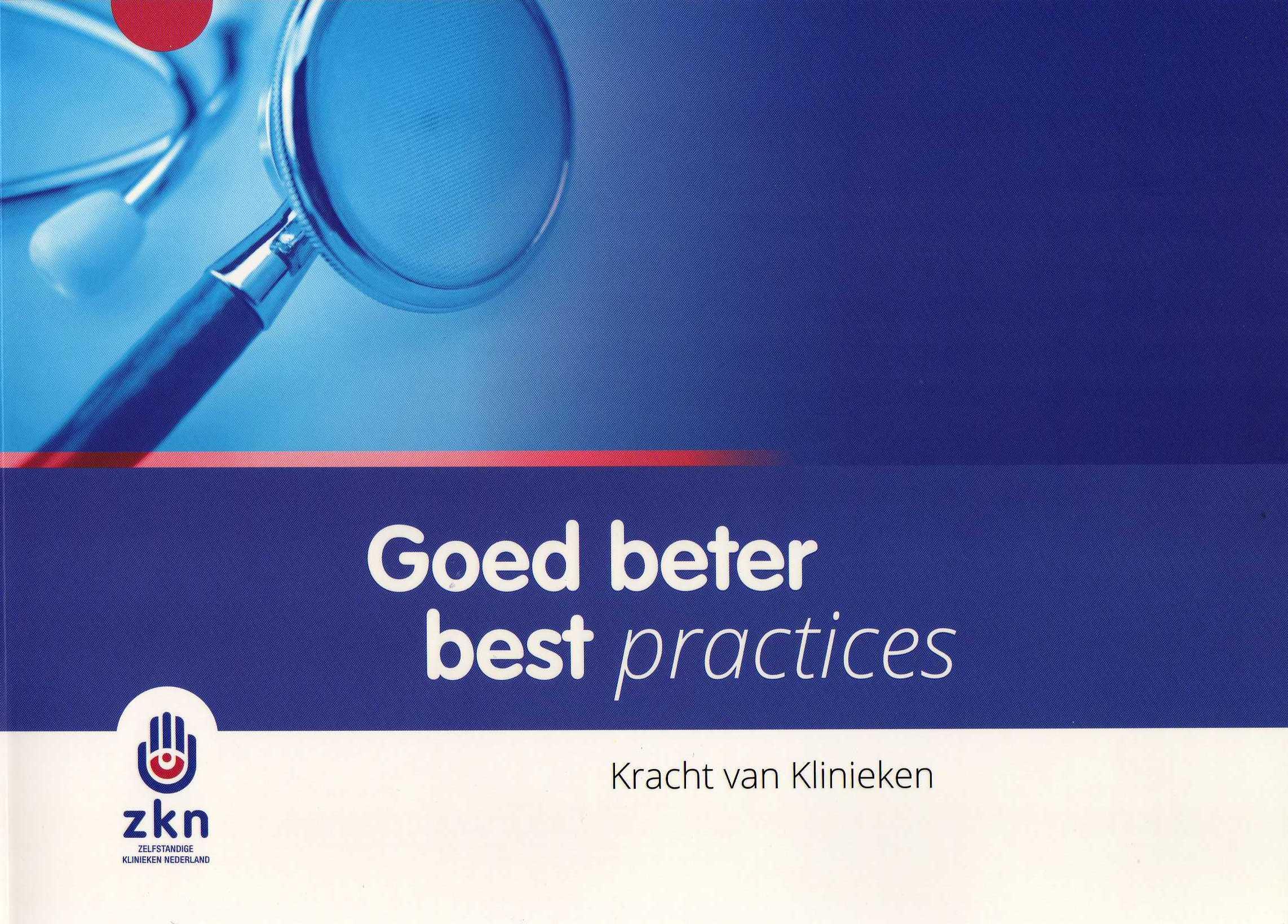 ZKN Boek Goed, beter, best practices. Kracht van Klinieken